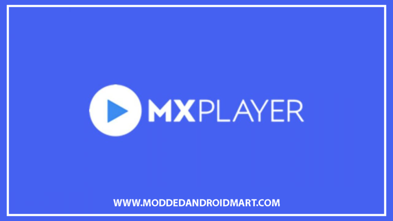 Mx player MOD Android apk for 2020 free download